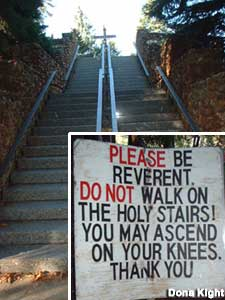 The Holy Stairs, and warning sign.