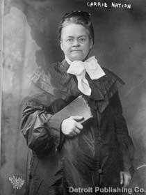 Carrie Nation.