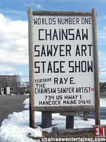 Chainsaw Show sign.