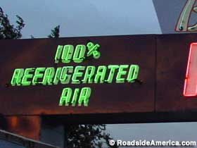 100 percent Refrigerated Air... or so the neon promises.